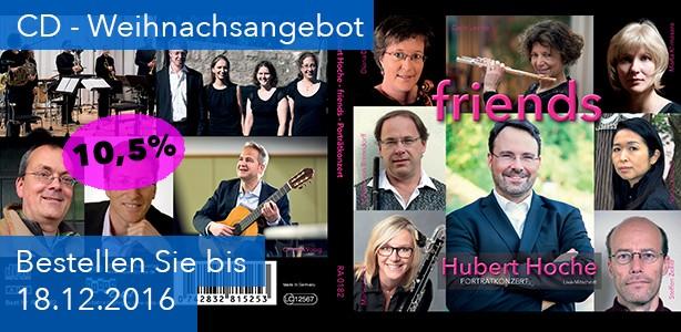 friends – Porträtkonzert Hubert Hoche jetzt auf CD!