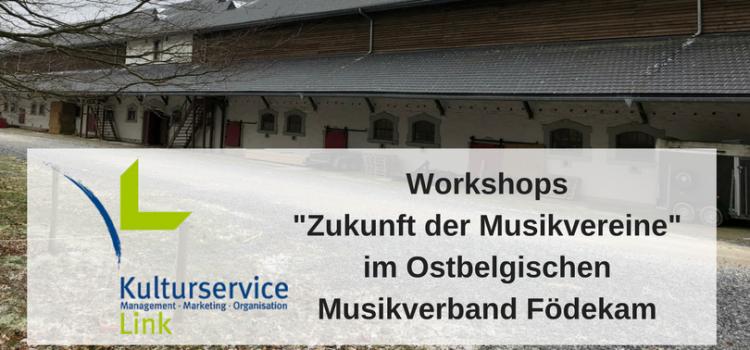 """Workshops """"Zukunft der Musikvereine"""" in Ostbelgien"""