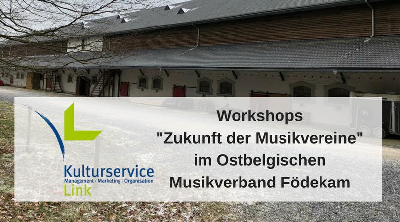 Workshop Zukunft der Musikvereine im Ostbelgischen Musikverband Födekam