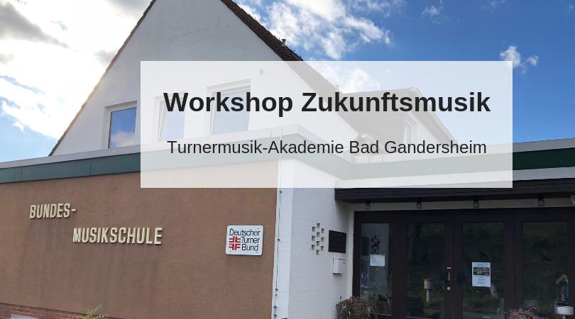 Workshop Zukunftsmusik