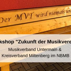 """Workshop """"Zukunft der Musikvereine"""" in Klingenberg-Trennfurt"""