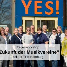 Haben Musikvereine noch eine Zukunft?  Wir in Hamburg sagen YES!