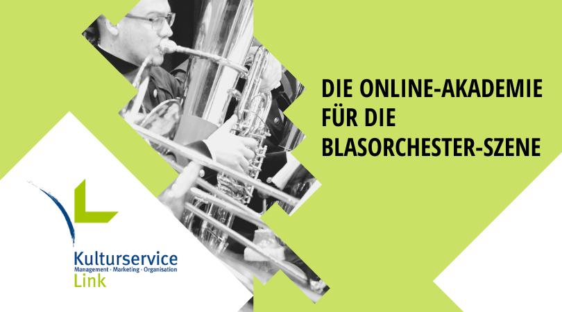 Die online-akademie für die Blasorchester-Szene