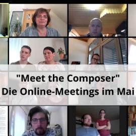 Meet the Composer – Die Komponisten im Mai!