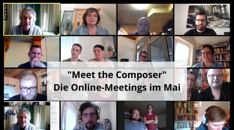 Meet the Composer - Die Online-Meetings im Mai