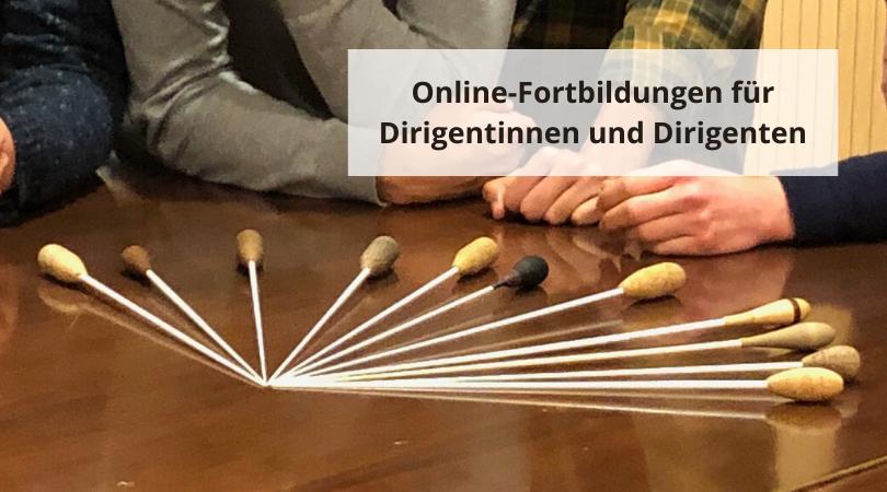 Online-Fortbildungen für Dirigentinnen und Dirigenten
