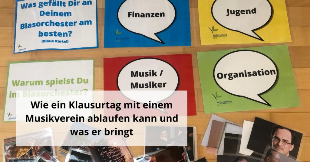 Wie ein Klausurtag mit einem Musikverein ablaufen kann und was er bringt