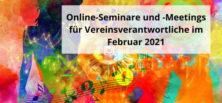 Online-Seminare und -Meetings für Vereinsverantwortliche im Februar 2021